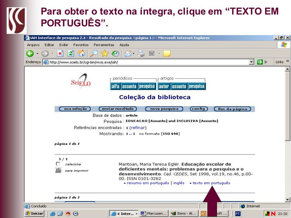 Para obter o texto na íntegra, clique em TEXTO EM PORTUGUÊS .