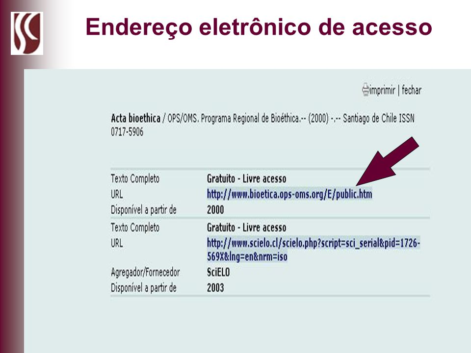 Endereço eletrônico de acesso