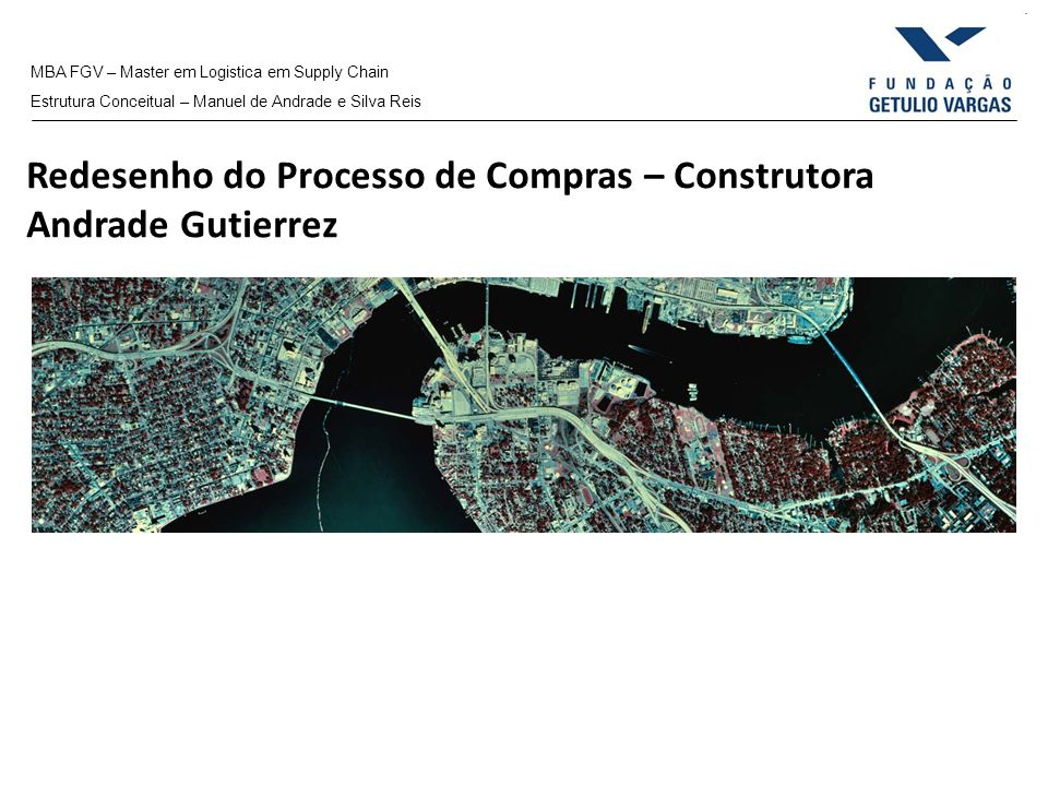 Redesenho do Processo de Compras – Construtora Andrade Gutierrez
