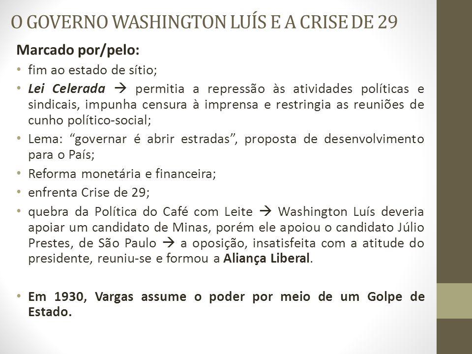 O GOVERNO WASHINGTON LUÍS E A CRISE DE 29