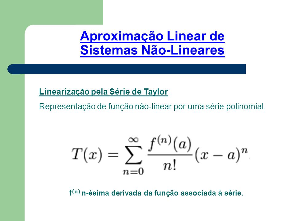 Aproximação Linear de Sistemas Não-Lineares