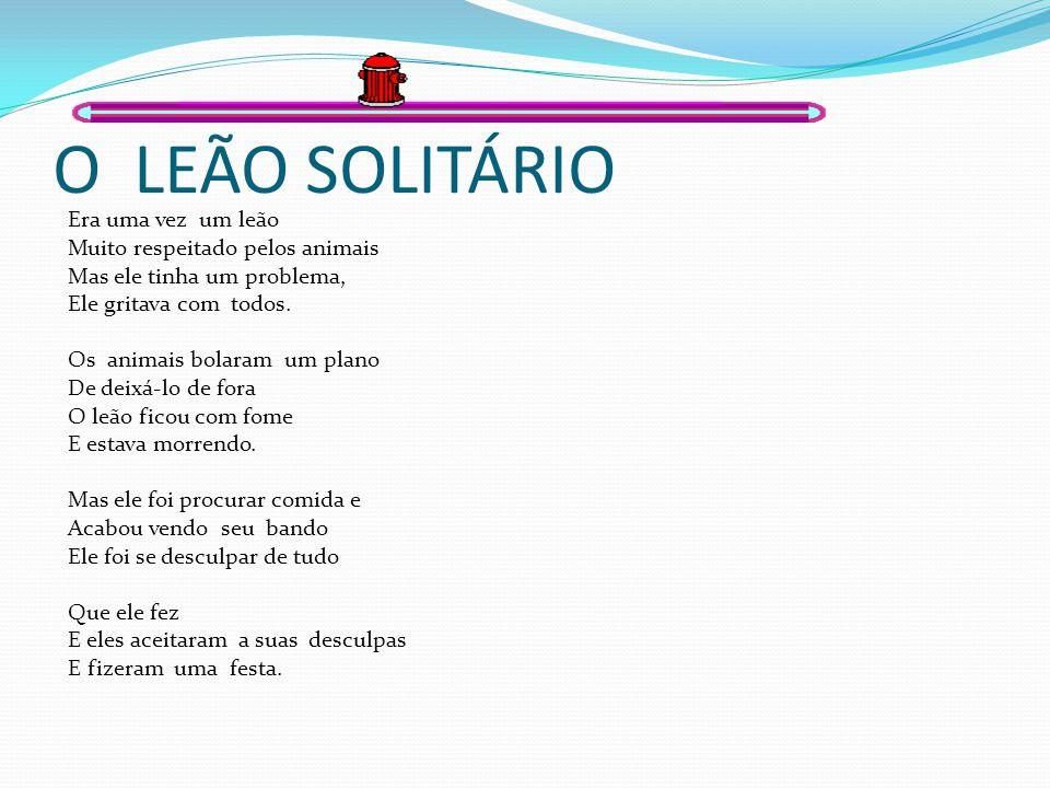O LEÃO SOLITÁRIO