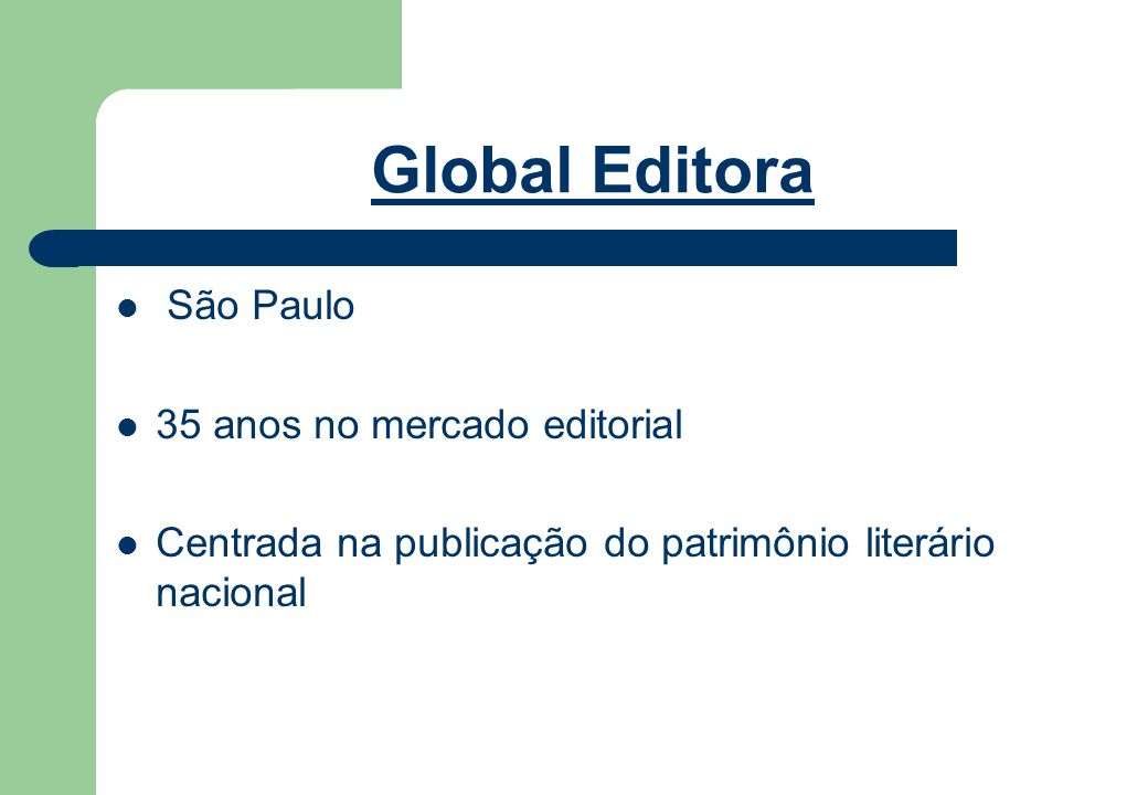 Global Editora São Paulo 35 anos no mercado editorial