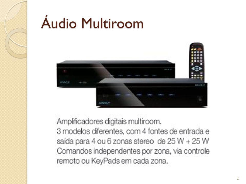 Áudio Multiroom