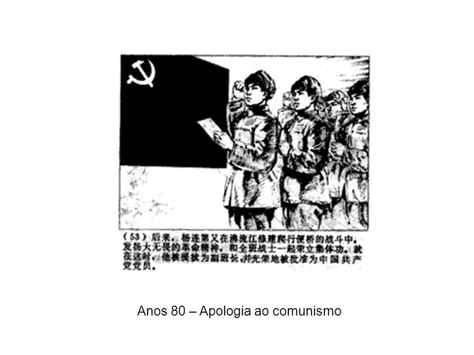 Anos 80 – Apologia ao comunismo