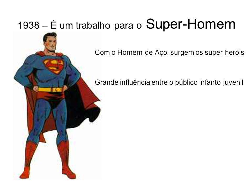 1938 – É um trabalho para o Super-Homem