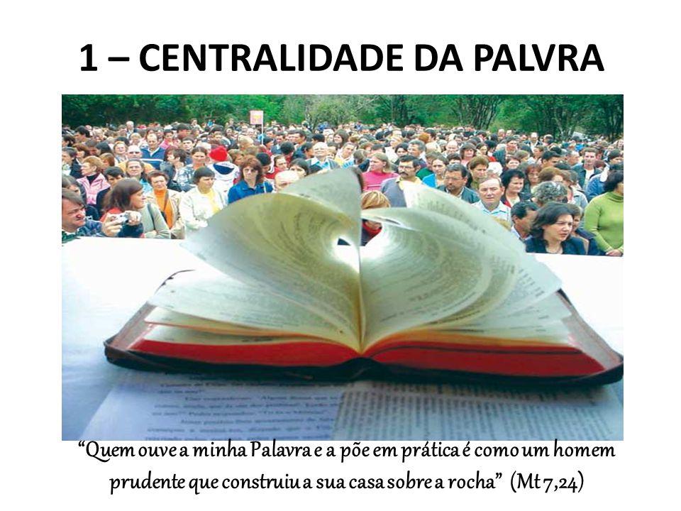 1 – CENTRALIDADE DA PALVRA