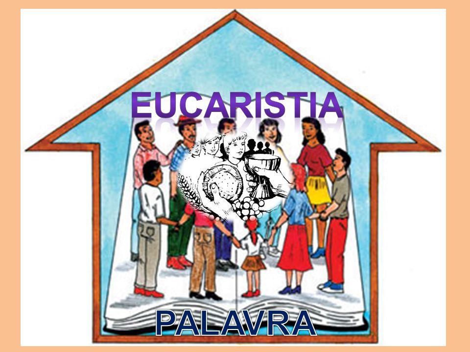 Eucaristia PALAVRA