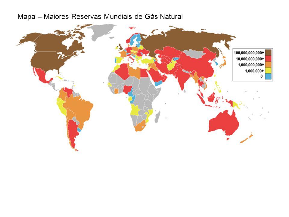 Mapa – Maiores Reservas Mundiais de Gás Natural