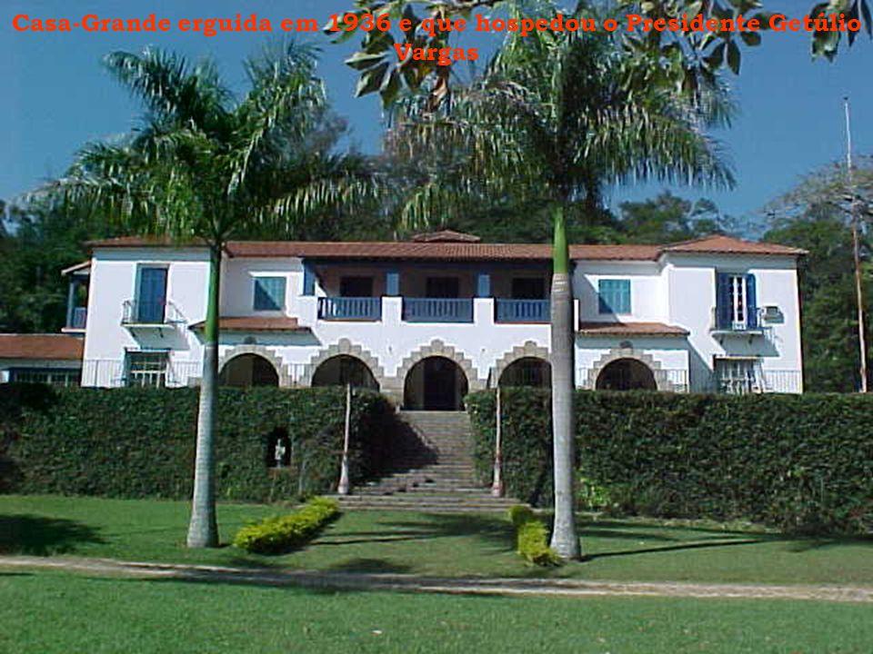 Casa-Grande erguida em 1936 e que hospedou o Presidente Getúlio Vargas