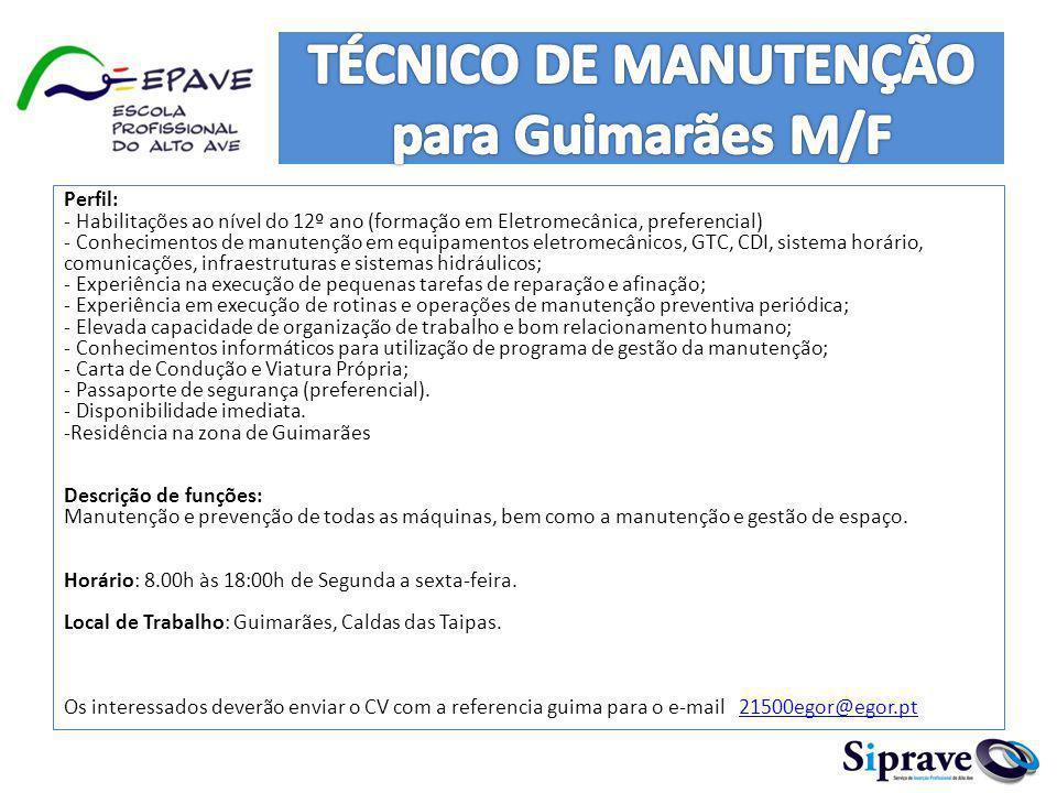 TÉCNICO DE MANUTENÇÃO para Guimarães M/F