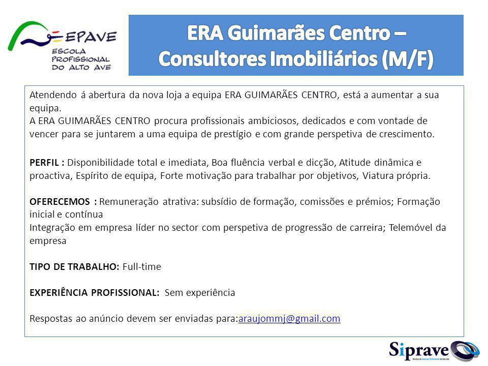ERA Guimarães Centro – Consultores Imobiliários (M/F)