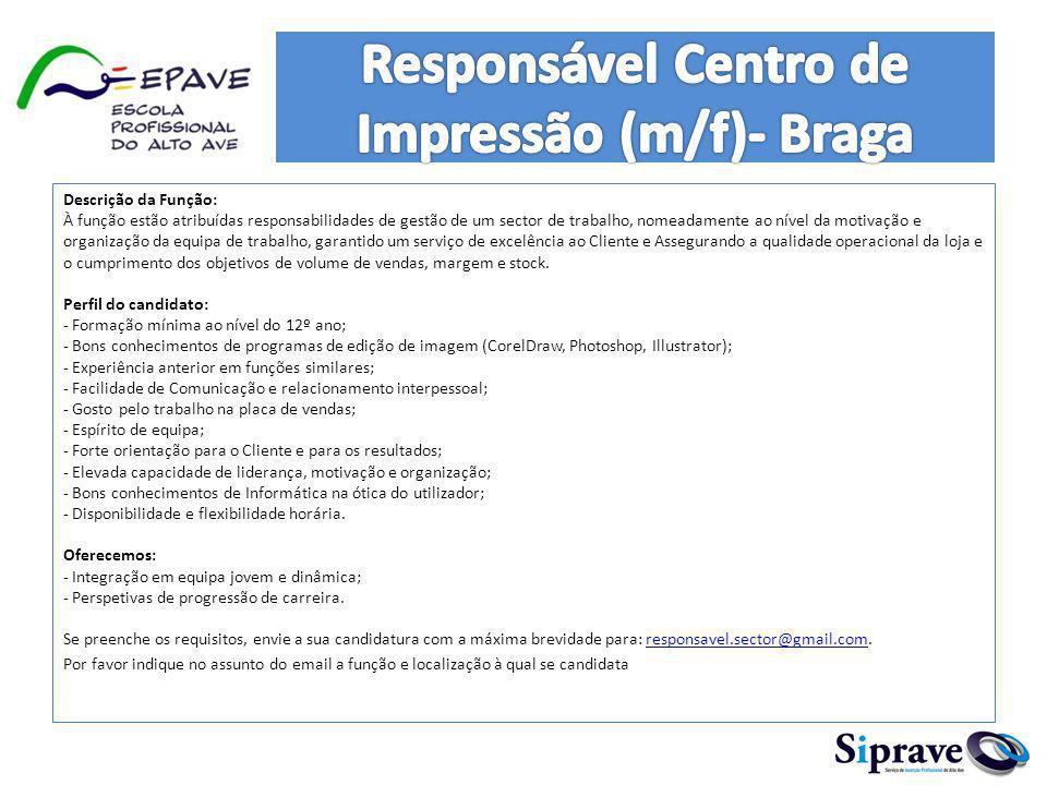 Responsável Centro de Impressão (m/f)- Braga