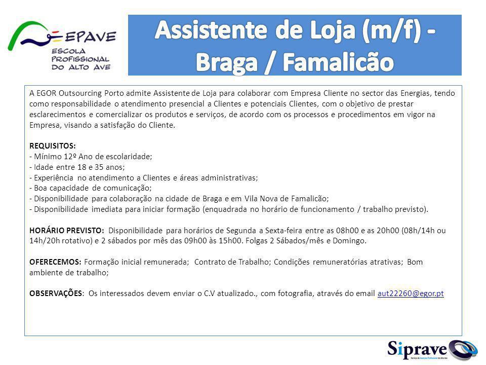 Assistente de Loja (m/f) - Braga / Famalicão