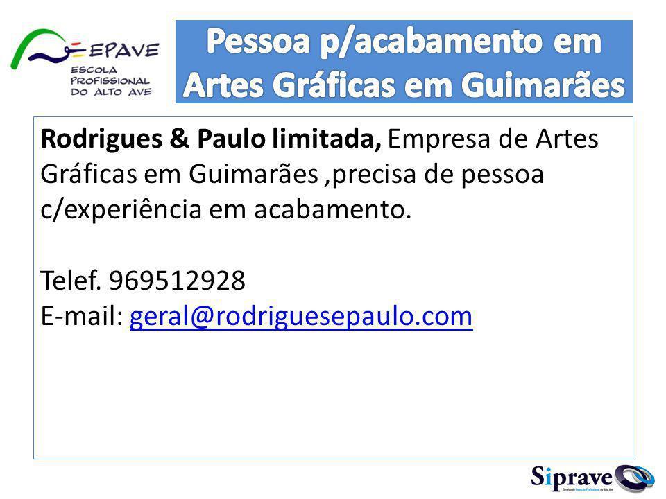 Pessoa p/acabamento em Artes Gráficas em Guimarães