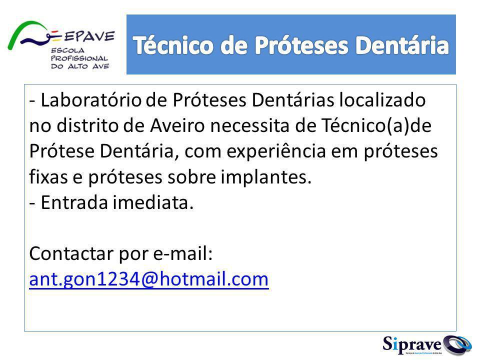 Técnico de Próteses Dentária