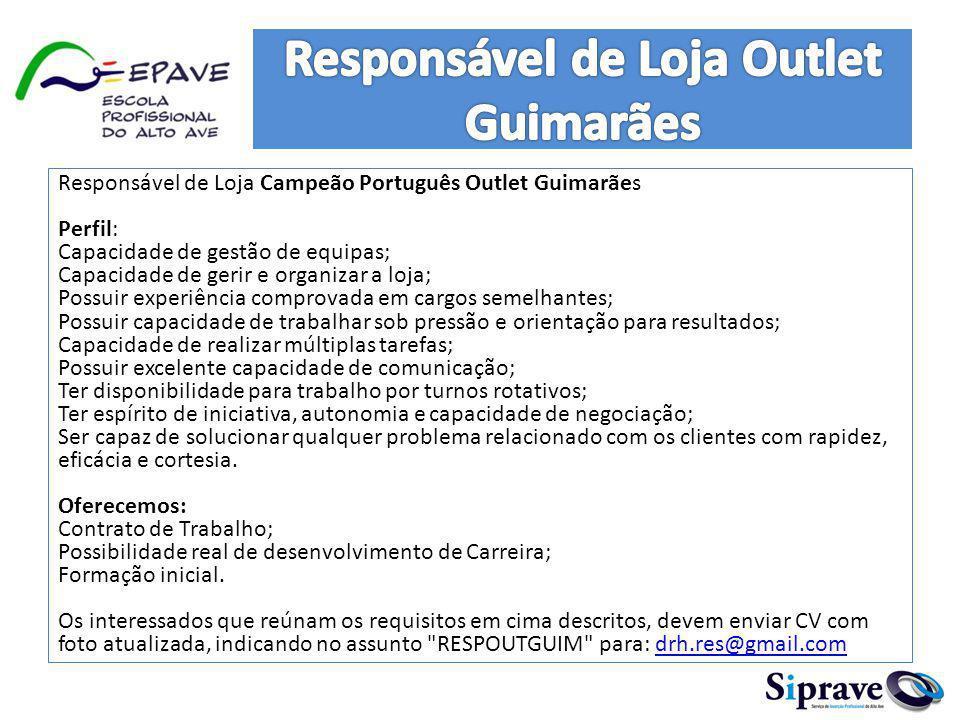 Responsável de Loja Outlet Guimarães