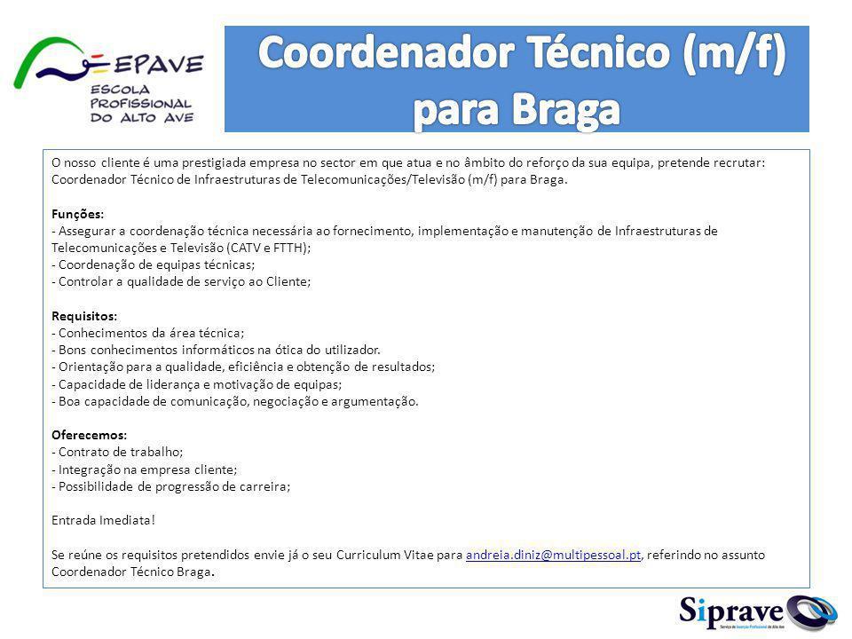 Coordenador Técnico (m/f) para Braga