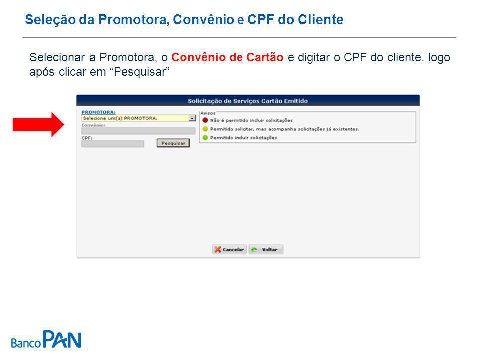 Seleção da Promotora, Convênio e CPF do Cliente
