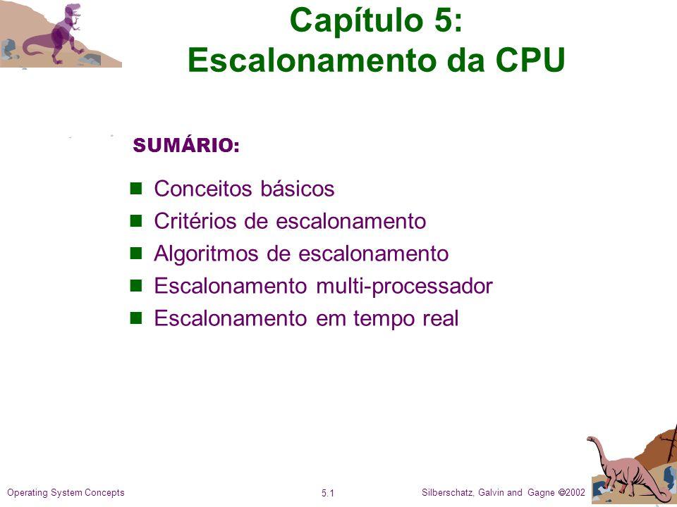 Capítulo 5: Escalonamento da CPU