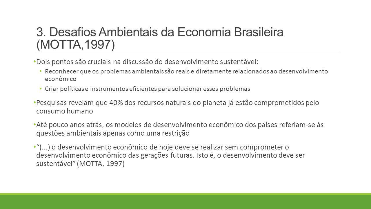 3. Desafios Ambientais da Economia Brasileira (MOTTA,1997)