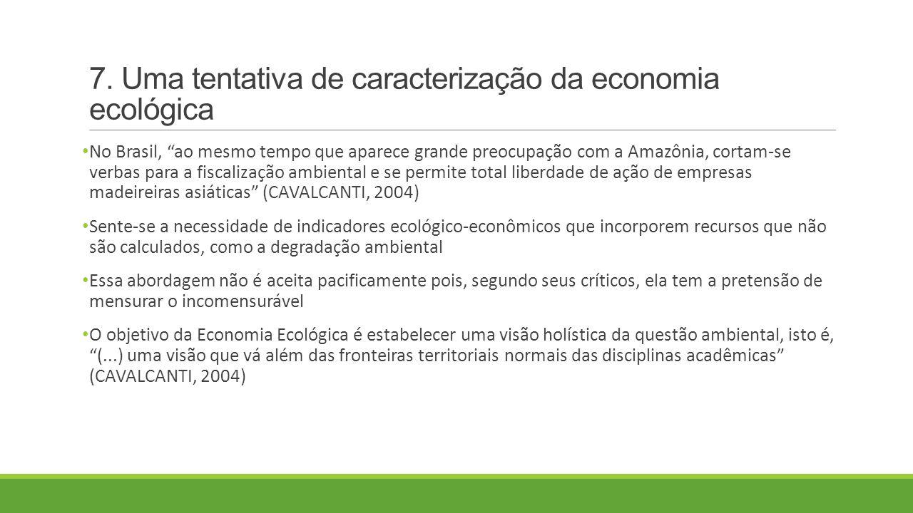 7. Uma tentativa de caracterização da economia ecológica