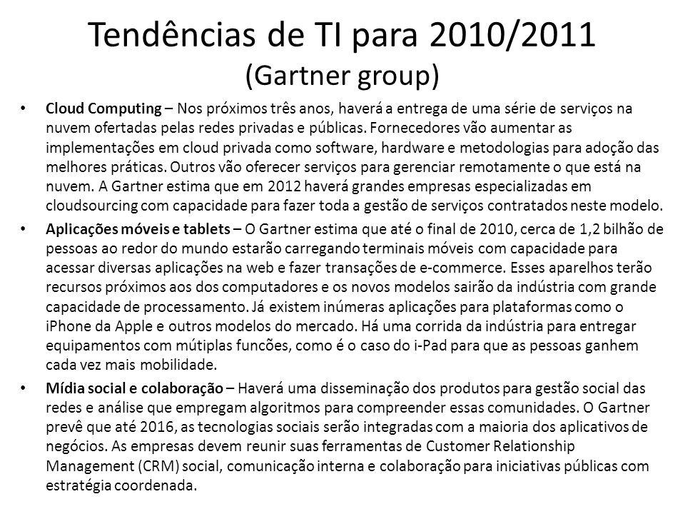 Tendências de TI para 2010/2011 (Gartner group)