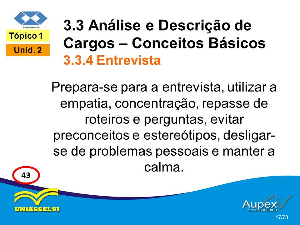3.3 Análise e Descrição de Cargos – Conceitos Básicos 3.3.4 Entrevista