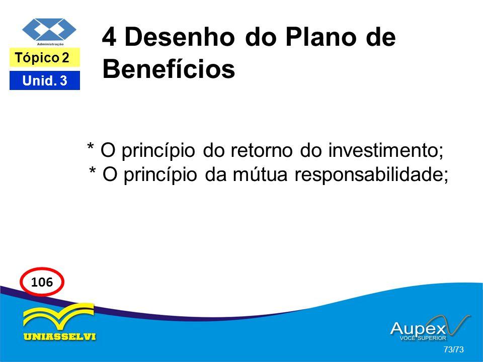 4 Desenho do Plano de Benefícios