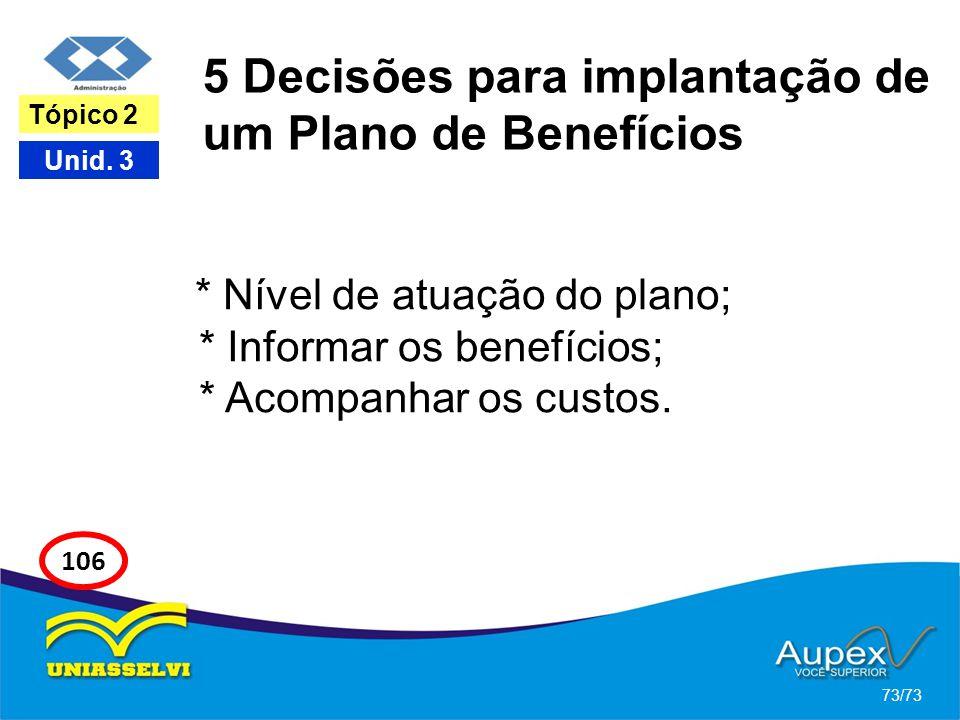 5 Decisões para implantação de um Plano de Benefícios