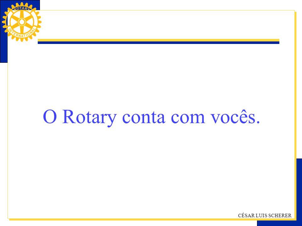 O Rotary conta com vocês.
