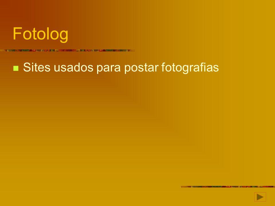 Fotolog Sites usados para postar fotografias