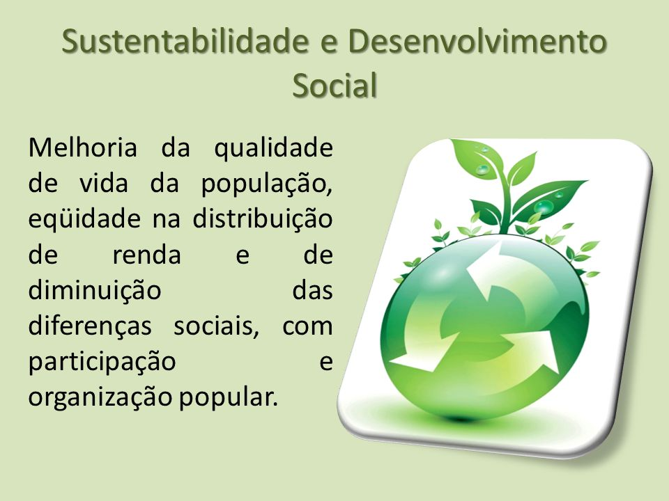 Sustentabilidade e Desenvolvimento Social