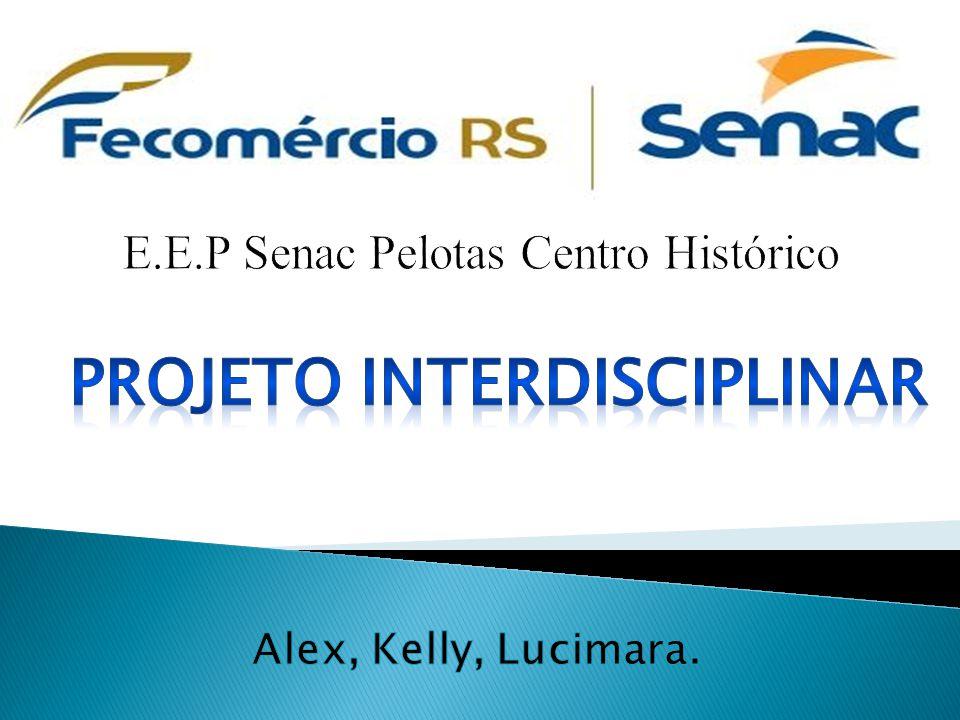 E.E.P Senac Pelotas Centro Histórico