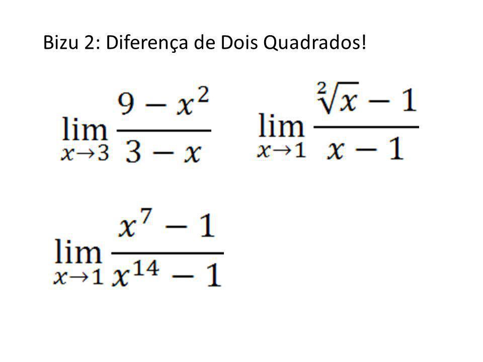 Bizu 2: Diferença de Dois Quadrados!