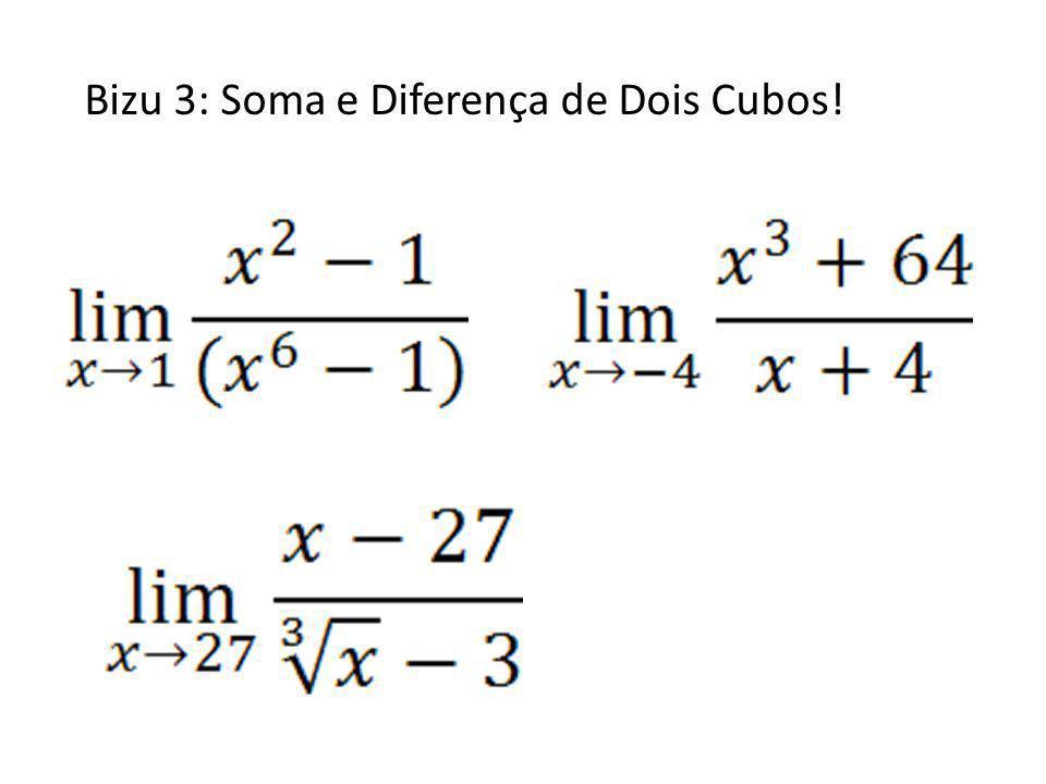 Bizu 3: Soma e Diferença de Dois Cubos!