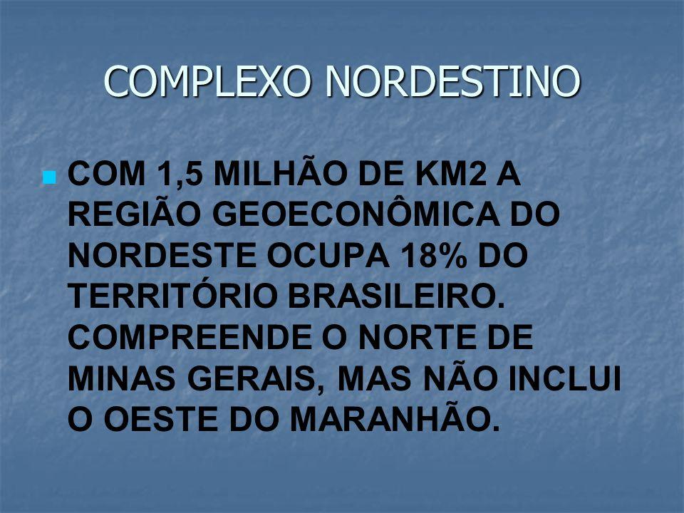 COMPLEXO NORDESTINO