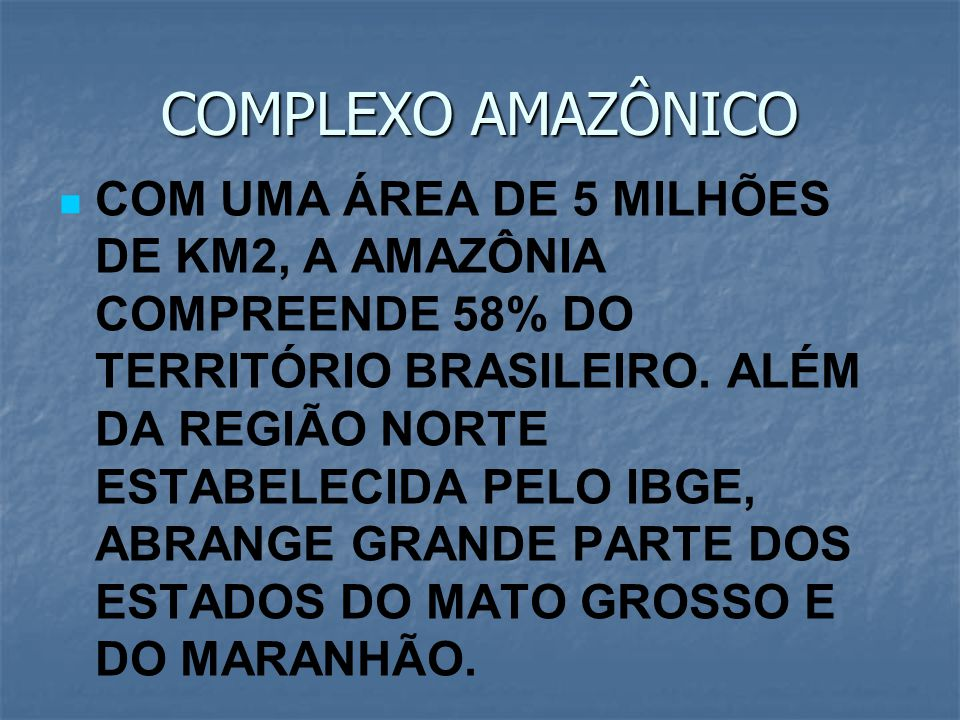 COMPLEXO AMAZÔNICO