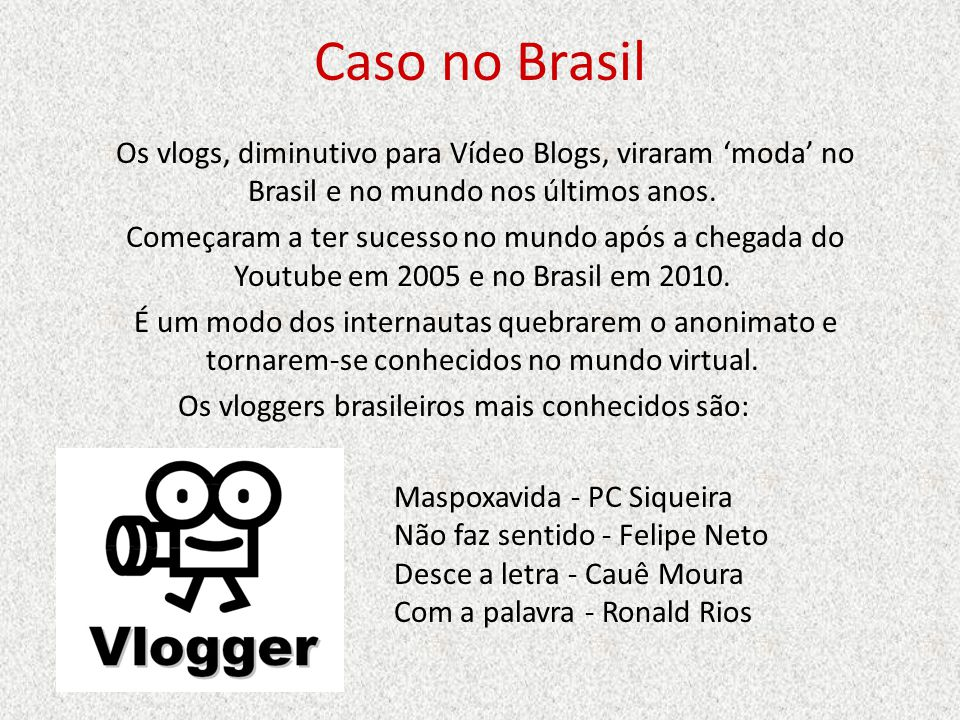 Caso no Brasil
