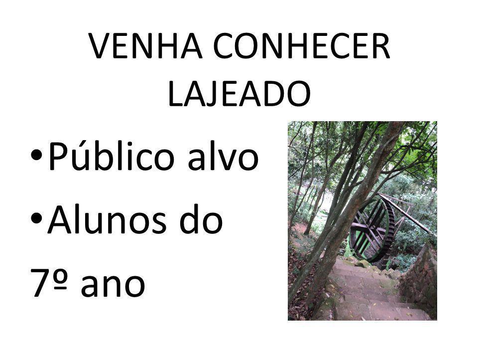VENHA CONHECER LAJEADO