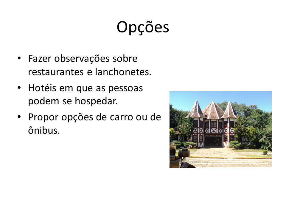 Opções Fazer observações sobre restaurantes e lanchonetes.