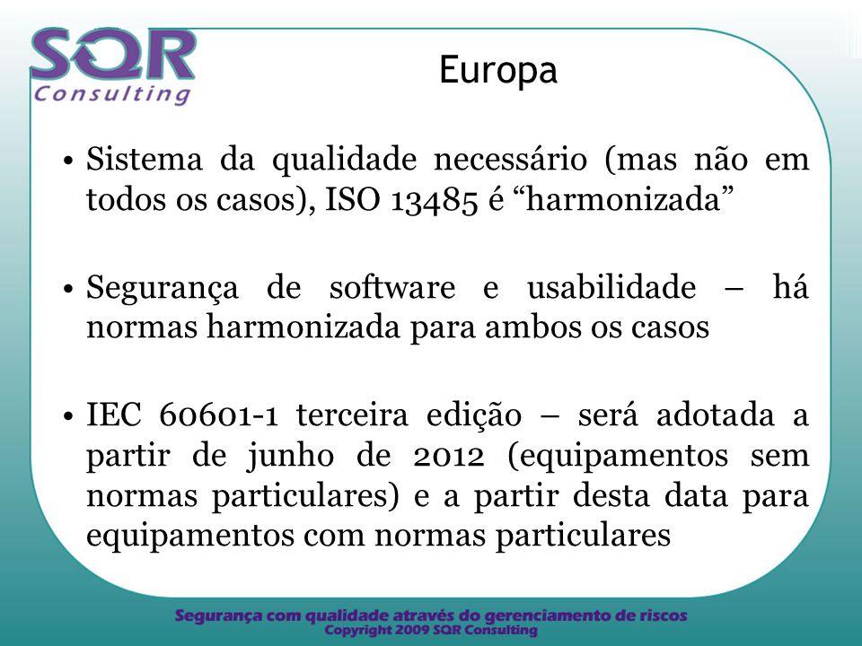 Europa Sistema da qualidade necessário (mas não em todos os casos), ISO 13485 é harmonizada
