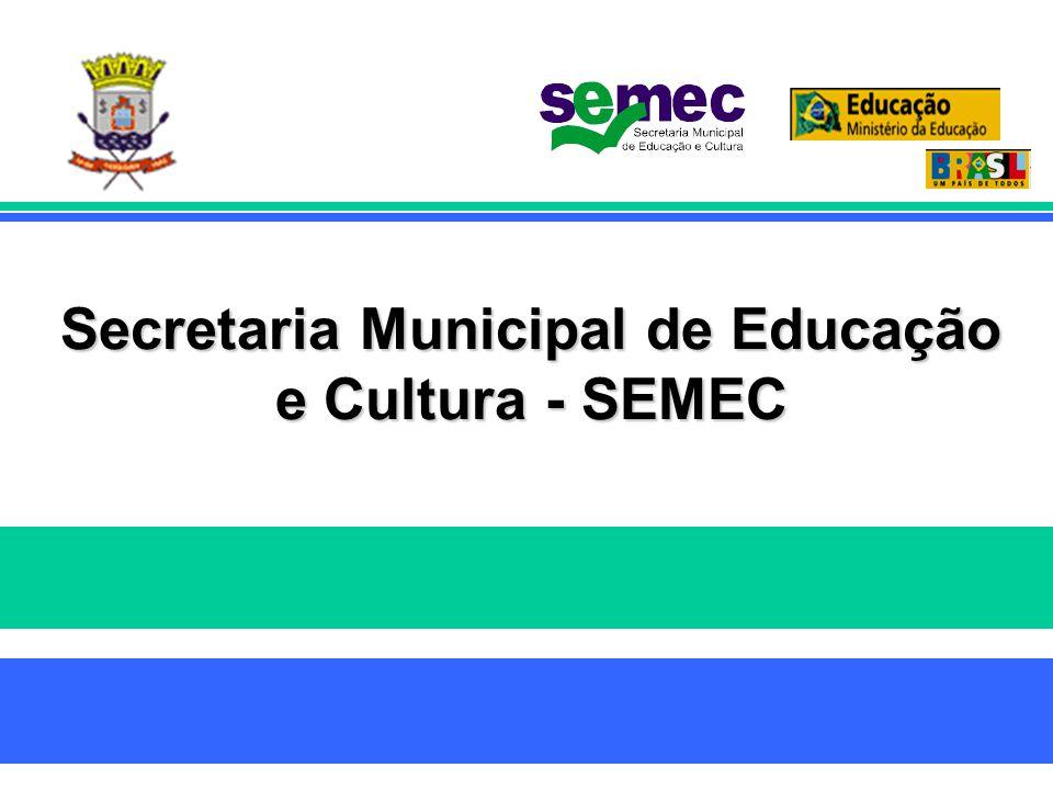 Secretaria Municipal de Educação e Cultura - SEMEC