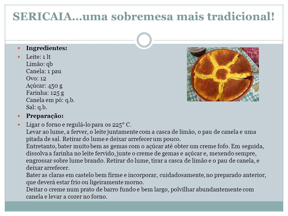 SERICAIA…uma sobremesa mais tradicional!