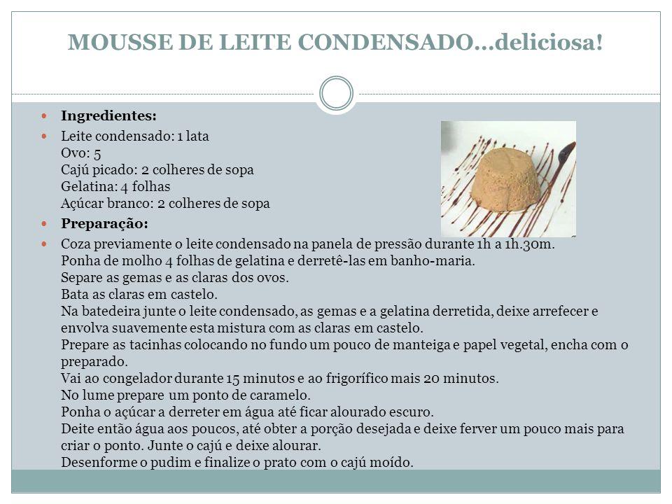 MOUSSE DE LEITE CONDENSADO…deliciosa!