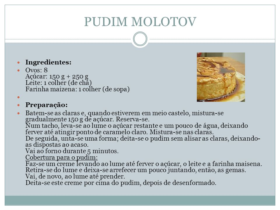 PUDIM MOLOTOV Ingredientes: