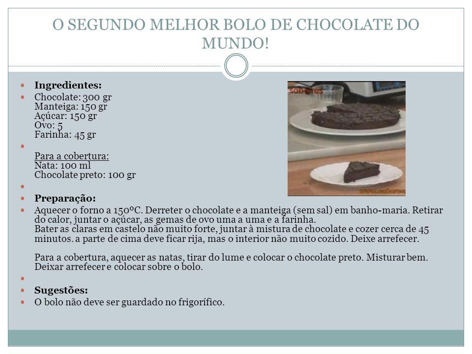 O SEGUNDO MELHOR BOLO DE CHOCOLATE DO MUNDO!