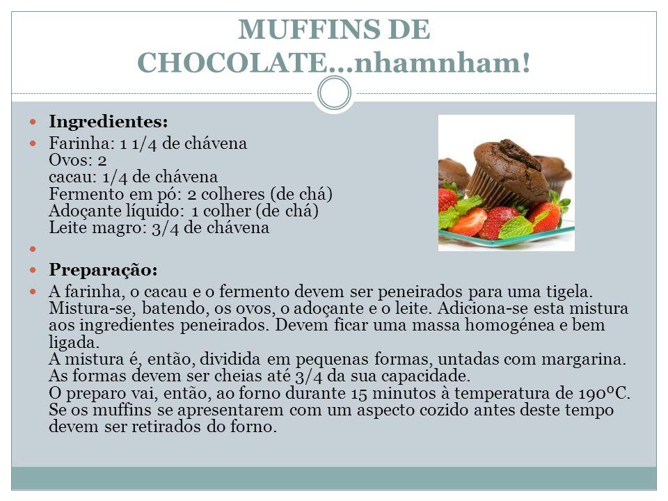 MUFFINS DE CHOCOLATE…nhamnham!