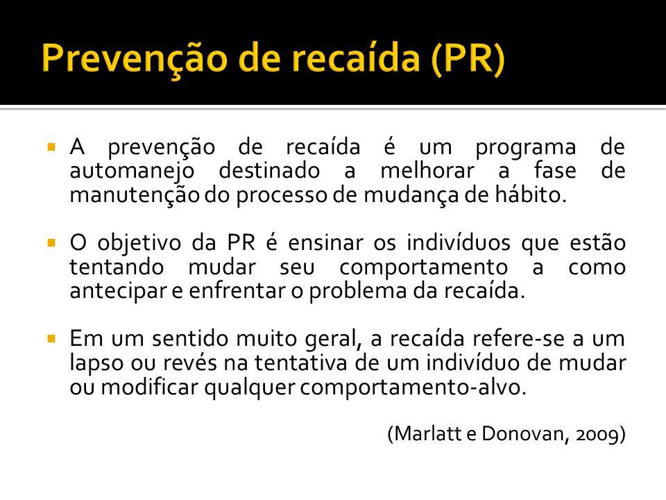Prevenção de recaída (PR)