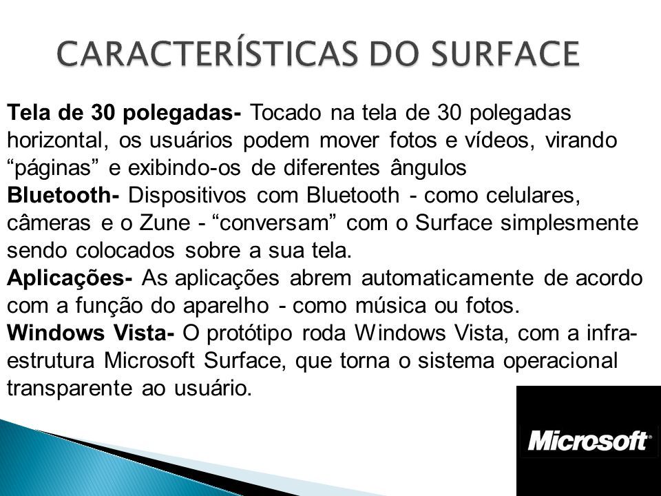CARACTERÍSTICAS DO SURFACE